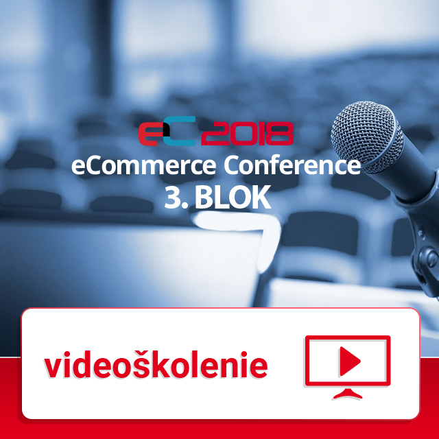 eCommerce Conference 2018 - 3. BLOK